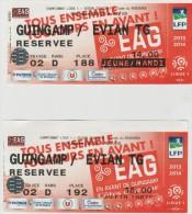 Sport :  2  Billets  Football  Match :    GUINGAMP -  EVIAN  2014 - Habillement, Souvenirs & Autres