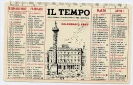 Calendarietto - Il Tempo - Quotidiano Indipendente Del Mattino 1987 - Formato Piccolo : 1981-90