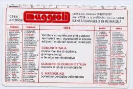 Calendarietto - Casa Editrice Maggioli - Santarcangelo Di Romagna 1974 - Calendari