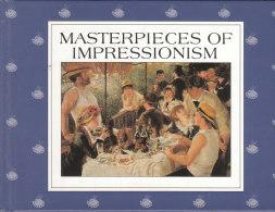 LIVRET MASTERPIECES OF IMPRESSIONISM  ( Environ 15 Pages ) - Art