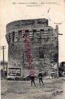 59 - CAMBRAI -  RUINES  TOUR D' ABANCOURT - Cambrai