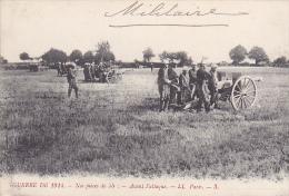23530 Guerre 1914 Nos Pieces De 75 Canon -avant L Attaque -LL Paris 3