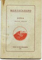 MONTECASSINO Guida - Badia Di Montecassino, -  ANONIMO     1934 - Tourisme, Voyages