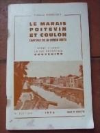 Le Marais Poitevin Et Coulon. Capitale De La Venise Verte. - Vide