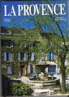 LA PROVENCE DE THYERRY BORDAS PREFACE DE JEAN TULARD - Tourisme
