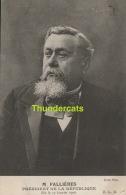 CPA M FALLIERES PRESIDENT DE LA REPUBLIQUE ELU LE 17 JANVIER 1906 FRANCE - Hommes Politiques & Militaires