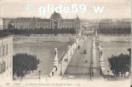 LYON - Pont De L'Université Et La Faculté De Droit - N° 276 - Lyon