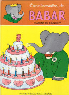 L ANNIVERSAIRE DE BABAR DE LAURENT DE BRUNHOFF1970 - Livres, BD, Revues