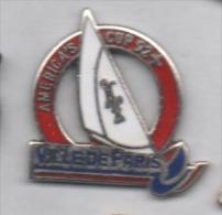 Beau Pin´s En EGF , Marine Bateau Voilier , América's Cup , Ville De Paris - Barcos