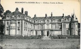Beaumont-le-Roger - Château Comte De Bruno - Carte Non Circulée - Beaumont-le-Roger