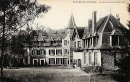 Beaumont-le-Roger - Chateau Du Camp-Frémont - Carte Non Circulée - Beaumont-le-Roger