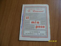 PROMEMORIA  PUBBLICITARIO PREMIATA FARMACIA  D.' RONCUCCI   (IL MIO PESO) ANNI 50 - Vecchi Documenti