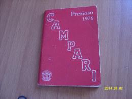 CALENDARIETTO  PREZIOSO  CAMPARI 1976 (10 Foto) - Calendari