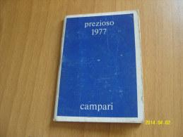 CALENDARIETTO  PREZIOSO  CAMPARI 1977 (6 Foto) - Calendari
