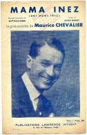 VP - Partition Musicale - Mama Inez - Succès De Maurice Chevalier - Paroles Battaille - Henri - Spartiti