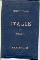 ITALIE DU NORD - Guide Joanne - Librairie Hachette 1883 - Voyages