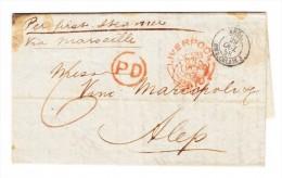 1851 - Vorausbezahlter Ganzbrief Ab Liverpool Nach Alep Syrien Mit Verschiedene Stempel - Poststempel - Freistempel