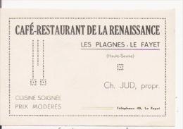 CAFE RESTAURANT DE LA RENAISSANCE LES PLAGNES LE FAYET (HAUTE SAVOIE) CH JUD PROP CARTE DE VISITE ANCIENNE - Visiting Cards