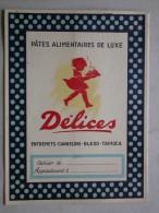 Ref2233 BP - Protège-cahiers Pour Les Pâtes Alimentaires De Luxe DELICES Ferrand & Renaud -  Illustré En Couleurs - Protège-cahiers
