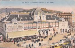 Carte Postale Ancienne De Nice - Le Casino Municipal - Petite Animation - Devantures - Tramways - Nice