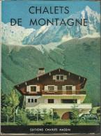 CHALETS De MONTAGNE  Edition MASSIN (sans Date) Architecture Et Plan - Bricolage / Technique