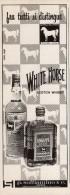 # WHITE HORSE SCOTCH WHISKY 1950s Advert Pubblicità Publicitè Reklame Drink Liquor Liquore Liqueur Licor Alcohol Bebidas - Posters