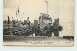 FERRYVILLE  - Arsenal De Sidi-abdallah, Torpilleur Au Dock De Carénage. - Guerre