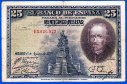 BILLET USAGE EL BANCO DE ESPANA 25 VEINTICINCO PESETAS N° E3.029.973 MADRID 15 DE AGOSTO DE 1928 PAGARA AL ESPAGNE CALDE - [ 2] 1931-1936 : Republiek