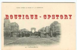 OF < GUERRE De 1871 < PORTE MAILLOT Après Le SIEGE De PARIS Et La COMMUNE - Altre Guerre