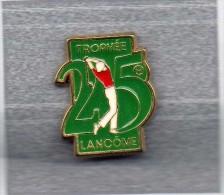 Pin´s  Parfum, Sport  Golf  25 ème  Trophée  LANCÔME - Golf
