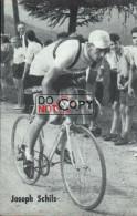 Carte Postale Cycliste Joseph Schils - Lotto Photo  Déposé - Wielrennen - Ciclismo