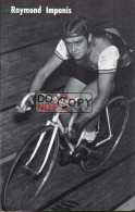 Carte Postale Cycliste Raymond Impanis   - Lotto Photo  Déposé - - Ciclismo