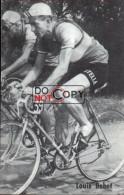 Carte Postale Cycliste Louis Bobet    - Lotto Photo  Déposé - - Ciclismo