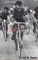 Carte Postale Cycliste Fred De Bruyne    - Lotto Photo  Déposé - - Ciclismo