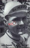 Carte Postale Cycliste Eddy Pauwels - Lotto Photo  Déposé - - Ciclismo