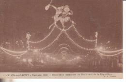 Chalon Sur Saone  Carnaval 1931  Decoration Lumineuse Du Boulevard De La Republique - Chalon Sur Saone