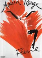 75018- 75 - PARIS - PROGRAMME BAL DU MOULIN ROUGE* FEERIE 1ERE REPRESENTATION 23 DECEMBRE 1999 - Programmes