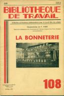 Bibliotheque De Travail N° 108 - La Bonneterie - Books, Magazines, Comics