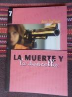 Roman En Castillan: LA MUERTE Y LA DONCELLA (Ariel Dorfman 2014) Neuf - Livres, BD, Revues