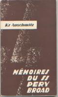 KZ Auschwitz, Mémoires De Pery Broad, SS Au Camp De Concentration D´Auschwitz, Publication Panstwowe Muzeum Oswiecim - History