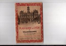 PLAN-GUIDE De LYON Et VILLEURBANNE éditeur A.ROMANS - Bücher, Zeitschriften, Comics