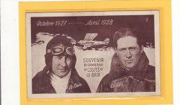 TRANSPORTS/AVIATION/AVIAT EURS/Souvenir Du Grand Raid De  COSTES Et LE BRIX Octobre 1927....avril 1928 - Aviatori