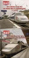 TRAINS : EN CABINE D´UN TGV DE PARIS-EST A LUXEMBOURG LOT De 2 DVD La Vie Du Rail - Documentary