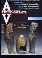 ARCHEOLOGIA VIVA 5/1997 SPECIALE SICILIA MONTE IATO I DACI CULTI NURAGICI ETRUSCGHI RAMSES II ANGKOR - Arte, Design, Decorazione