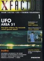 X X FACTOR N.1 UFO AREA 51 ENIGMI E MISTERI UFO FENOMENI PARANORMALI - Libri, Riviste, Fumetti
