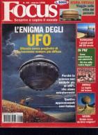 FOCUS 3/98 L'ENIGMA DEGLI UFO BILANCIO DI UN FENOMENO SEMPRE PIU' DIFFUSO - Libri, Riviste, Fumetti