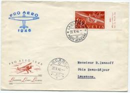 SUISSE ENVELOPPE ILLUSTREE PRO AERO 1946 LAUSANNE/LUZERN/LOCARNO 22.V.46 - Posta Aerea