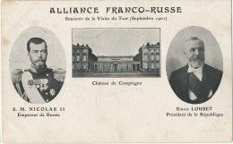 Alliance Franco Russe Visite Tsar Nicolas II Sept 1901 Compiegne Oise Emile Loubet - Russia