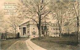 SAINT LOUIS   LOUISIANA EXIBITION 1904      RESIDENCE OF DAVID R FRANCIS - St Louis – Missouri