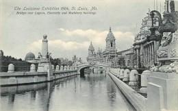 SAINT LOUIS   LOUISIANA EXIBITION 1904      BRIDGES OVER LAGOON  ELECTRICITY BUILDING - St Louis – Missouri